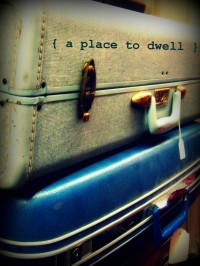A Place to Dwell